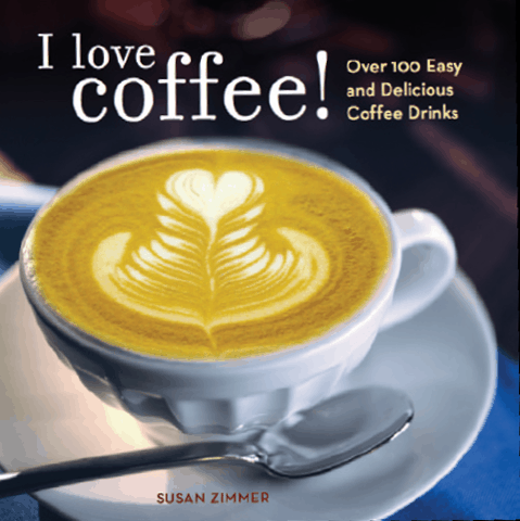 I Love Coffee! Recipe Book